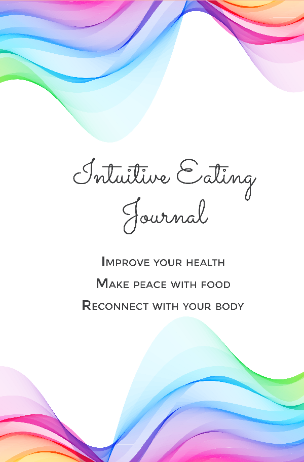 Intuitive Eating Journal - Angie Ramos Life Coaching